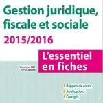 DSCG 1 - Gestion juridique fiscale et sociale 2015/2016 - Dunod