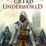 Oliver Bowden (2015) - Assassin's Creed - Tome 8 - Underworld