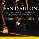 Jean d'Aillon - Montségur 1201