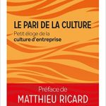 Le pari de la culture - Petit éloge de la culture d'entreprise