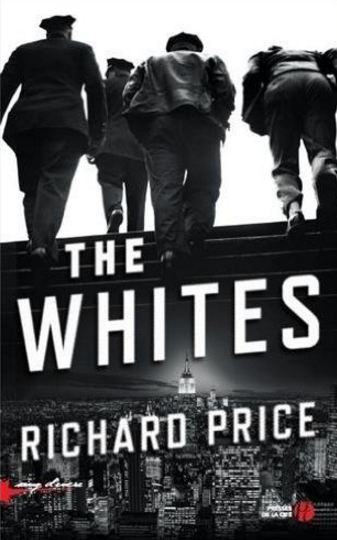 The Whites de Richard PRICE 2016
