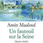 Un fauteuil sur la Seine - Amin Maalouf