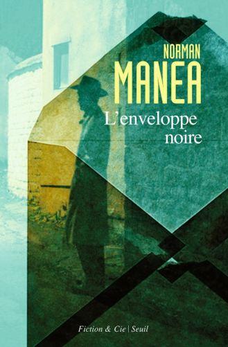 L'enveloppe noire – Norman Manea