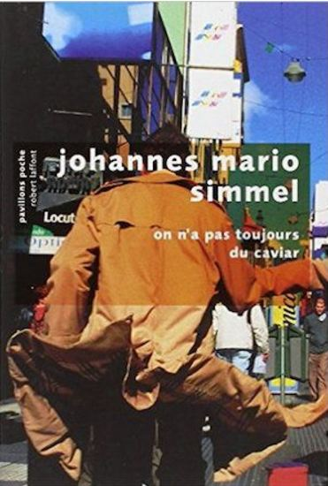 On n'a pas toujours du caviar – Simmel, Johannes Mario