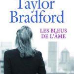 Barbara Taylor Bradford - Les Bleus de l'âme