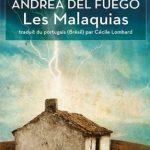 Andréa del Fuego - Les malaquias