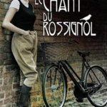 Le chant du rossignol - Kristin Hannah