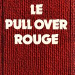 Le pull-over rouge - Gilles Perrault