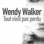 Wendy Walker - Tout n'est pas perdu (2016)