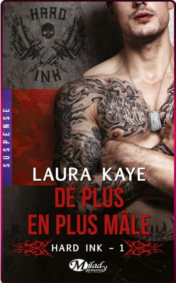 De plus en plus male Hard Ink (2016) – Laura Kaye