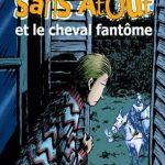 Boileau Narcejac - Sans Atout et le cheval fantôme