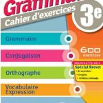 Grammaire 3° Cahier d'exercices