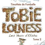 Tobie Lolness T2 - Les yeux d'Elisha -Timothée de Fombelle