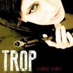 Amélie Sarn - Trop humaine