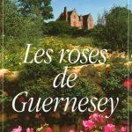 Charlotte Link - Les roses de Guernesey