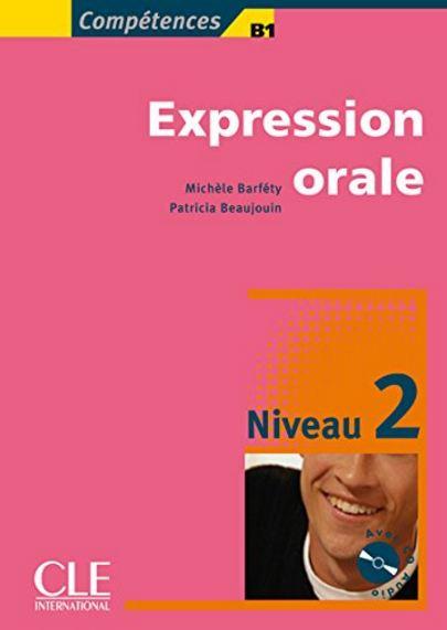 Expression orale : Niveau 2 (1CD audio)