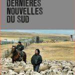 Luis Sepulveda - Dernières nouvelles du sud