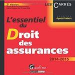L'essentiel Du Droit Des Assurances 2014-2015