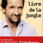 Stéphane De Groodt - Le livre de la jongle 2015