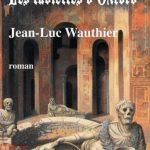 Les tablettes d'Oxford - Jean-Luc Wauthier