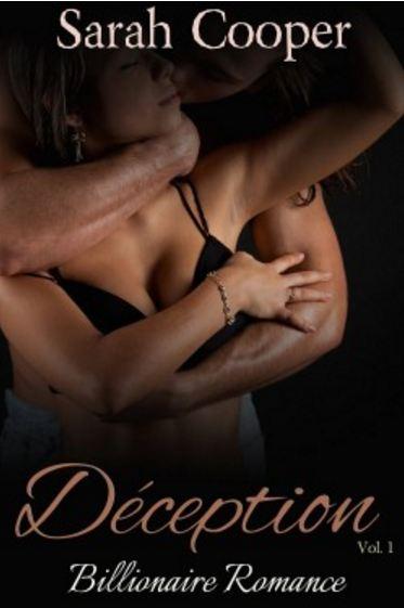 Déception, vol. 1 ( Billionaire Romance )
