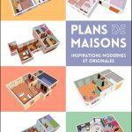 Plans de maisons : Inspirations modernes et originales
