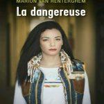 Marion Van Renterghem & Loubna Abidar - La dangereuse 2016