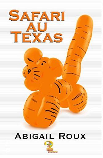 Safari au Texas (Ty & Zane T. 6) – Abigail Roux