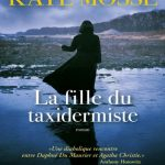 Kate Mosse - La fille du taxidermiste (2016)