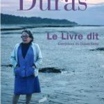 Le Livre dit - Marguerite Duras