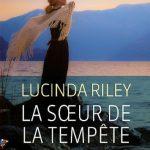 Lucinda Riley (2016) - La soeur de la tempête
