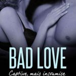 Nina Marx - Bad Love - Captive