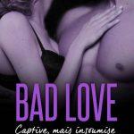 Nina Marx - Bad Love - Captive