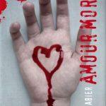 Gilles Abier - Amour mortel