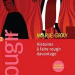 Histoire a faire rougir davantage (T3) - Marie Gray