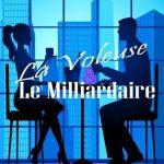 Anna Drake - La Voleuse et Le Milliardair