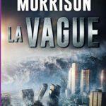 Boyd Morrison - La Vague (2016)