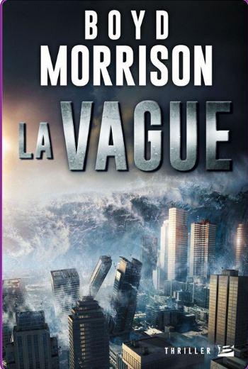 Boyd Morrison – La Vague (2016)