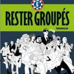 Rester groupés - T2 - Sophie Hénaff