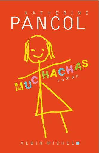 Muchachas – Tome 1   Katherine Pancol