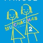 Muchachas - Tome  2 - Katherine Pancol