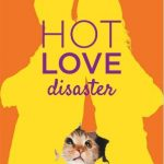 Hot Love Disaster - Cécile Chomin