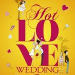 Hot Love Wedding - Cécile Chomin