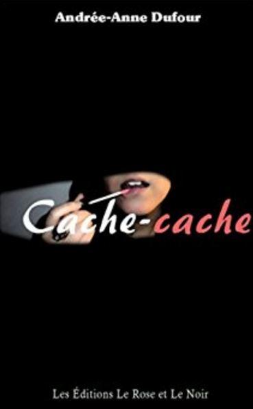 Andrée-Anne Dufour (2016) – Cache-cache