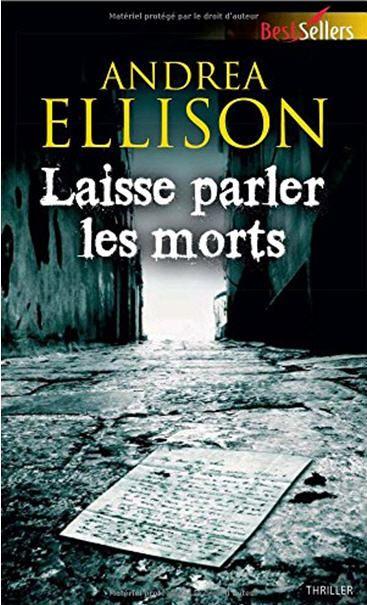 LAISSE PARLER LES MORTS (Andrea Ellison) Série Samantha Owens