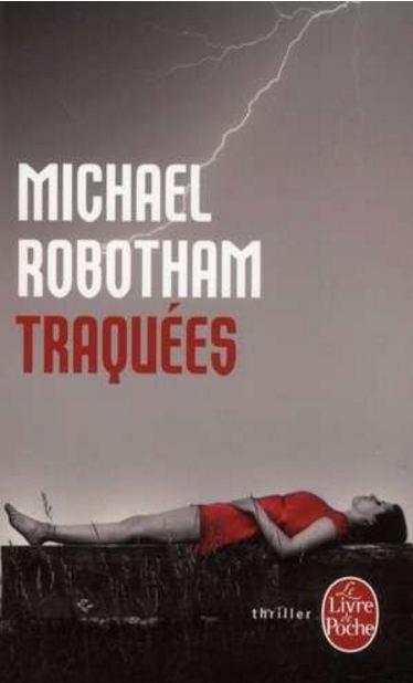 Traquées – Michael Robotham