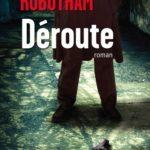 Déroute - Michael Robotham