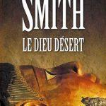 Wilbur Smith (2016) - Le Dieu désert