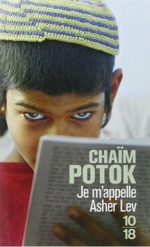 Je m'appelle Asher Lev – Chaim Potok