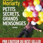 Liane Moriarty - Petits secrets